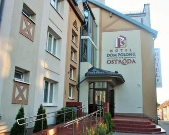 Hotel Dom Polonii - Osterode - Gebäude