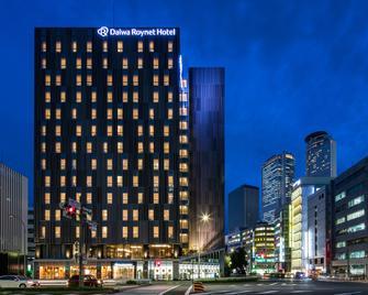 Daiwa Roynet Hotel Nagoya Taiko Dori Side - Nagoya - Κτίριο