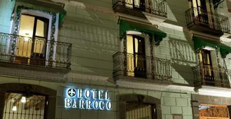 Hotel Barroco - Puebla City - Building