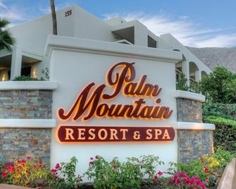Palm Mountain Resort & Spa - Palm Springs - Building