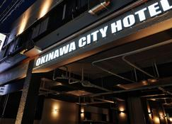 Okinawa City Hotel - Okinawa - Edificio