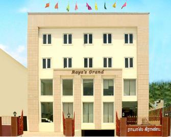 Raya's Grand - Kumbakonam - Building