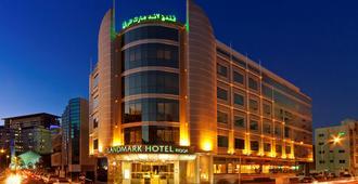 Landmark Hotel Riqqa - Dubai - Toà nhà