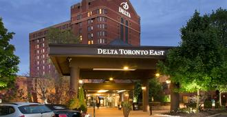 Delta Hotels by Marriott Toronto East - Toronto - Edifício