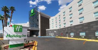 Holiday Inn Ciudad Juarez - Ciudad Juárez - Edificio