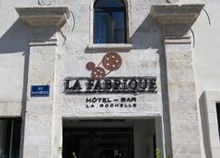 Hôtel La Fabrique - La Rochelle - Bangunan