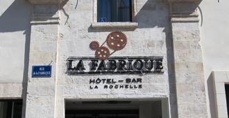 Hotel La Fabrique - La Rochelle - Building