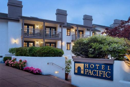 Hotel Pacific - Monterey - Κτίριο